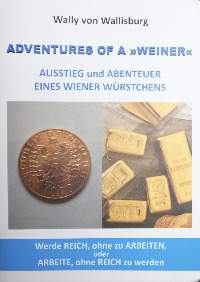 Wally von Wallisburg, Adventures of a Weiner, Buchcover