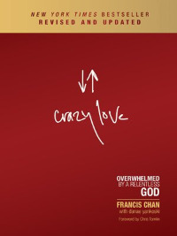 francis chan, crazy love, buchcover