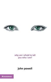 JOhn powell, why am i afraid to tell you who i am, buchcover