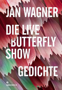 jan wagner, die live butterfly show