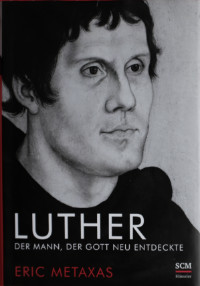 Martin Luther, Biographie, Metaxas, Buchcover